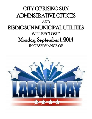 City of Rising Sun and Municipal Utility Offices Closed 09/01/14