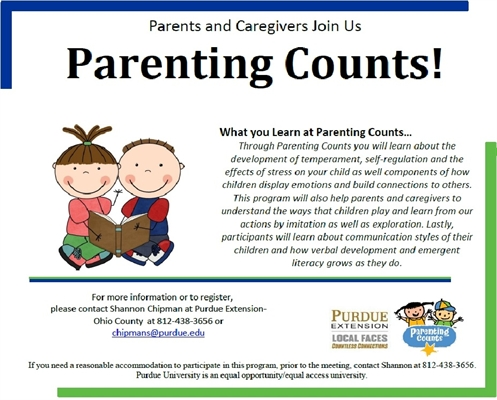 PARENTING COUNTS! Free Parenting Classes through Purdue Extension