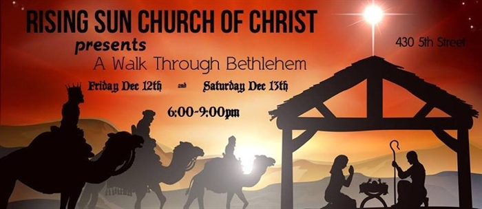 A Walk Through Bethlehem, Fri. Dec 12th & Sat. Dec 13th